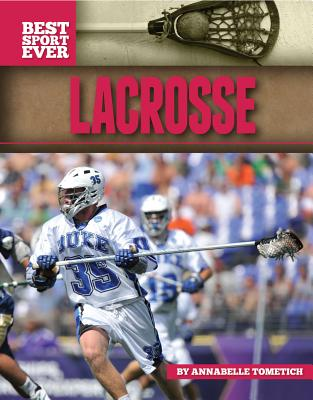 Lacrosse By Tometich, Annabelle